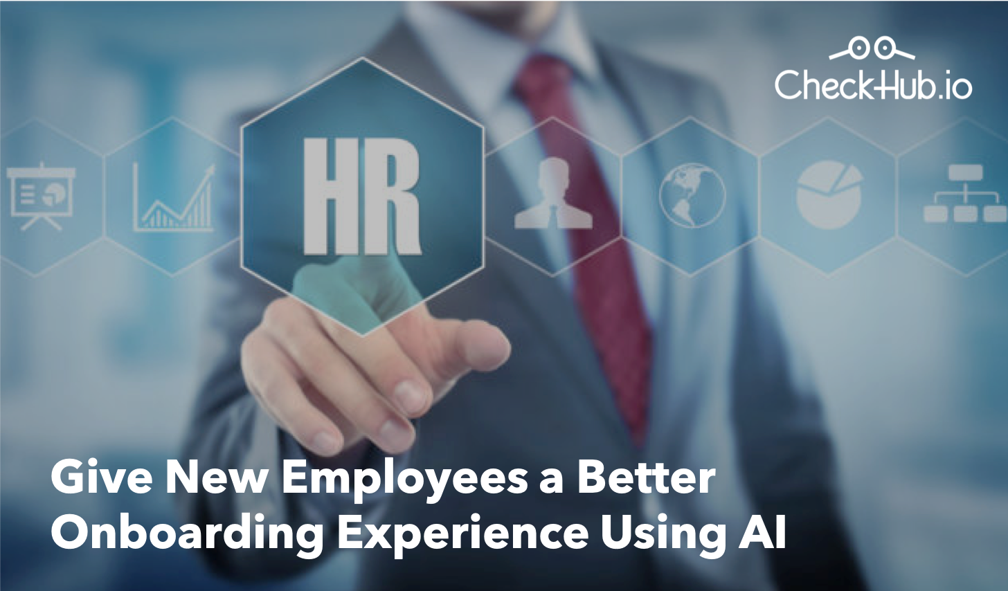 Give New Employees a Better Onboarding Experience Using AI